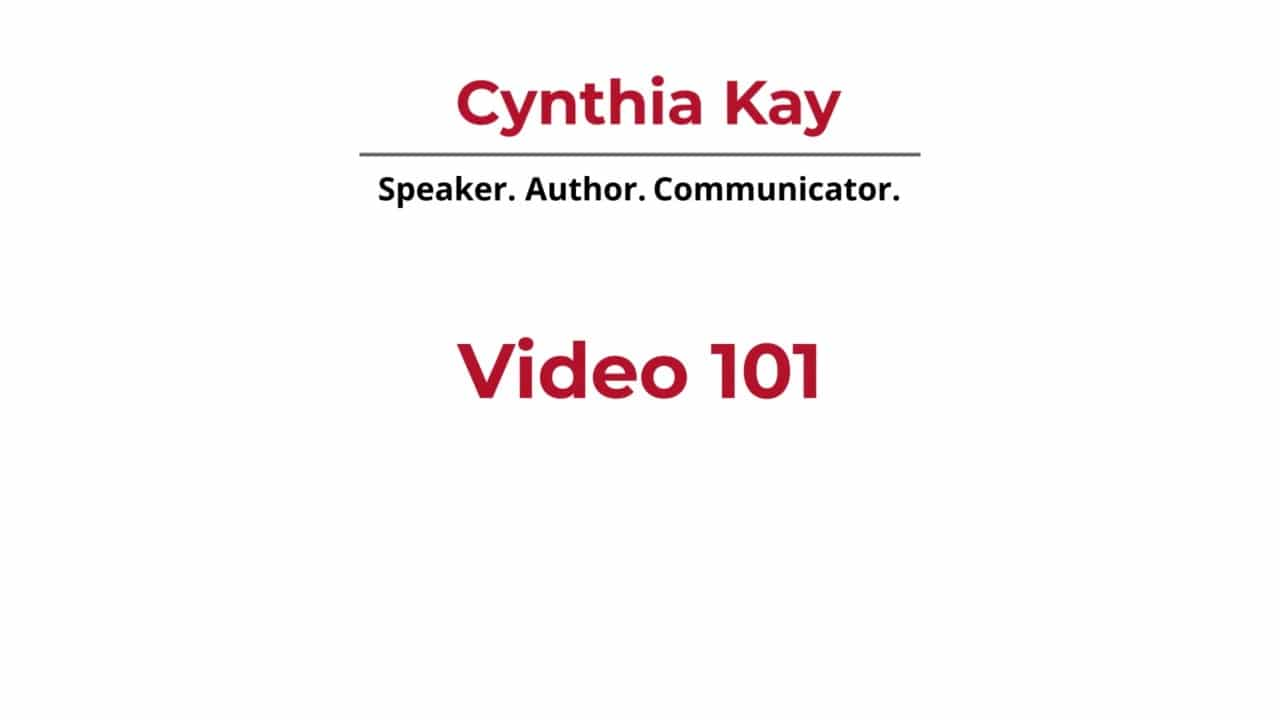Video 101 | Cynthia Kay, A Video Production Business Owner